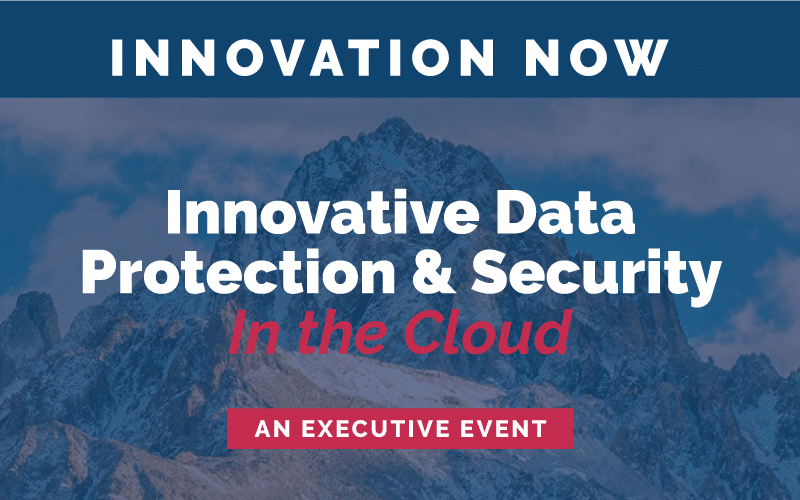 Innovative Data Protection & Security In the Cloud