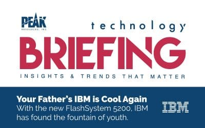 PEAK Technology Briefing – Your Father's IBM is Cool Again